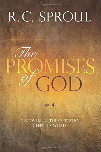 The Promises of God: Discovering the One Who Keeps