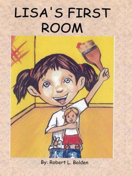Lisa's First Room by Robert L. Bolden