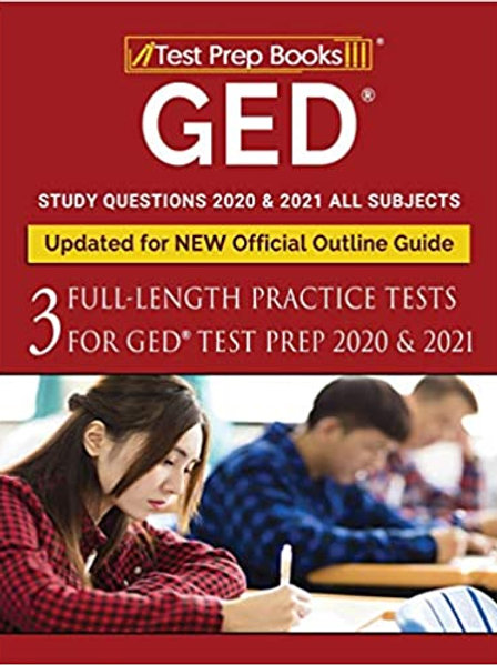 GED Study Questions 2020 & 2021 All Subjects: Three Full-Length Practice Tests f