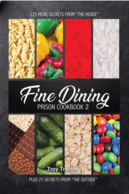 Fine Dining Prison Cookbook 2