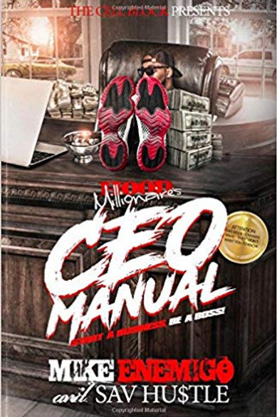 CEO Manual: Start A Business, Be A Boss!