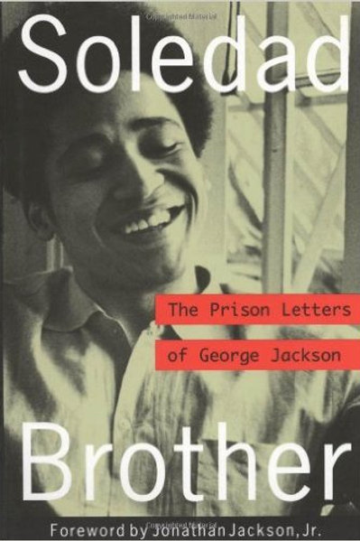 Soledad Brother: The Prison Letters of George Jack