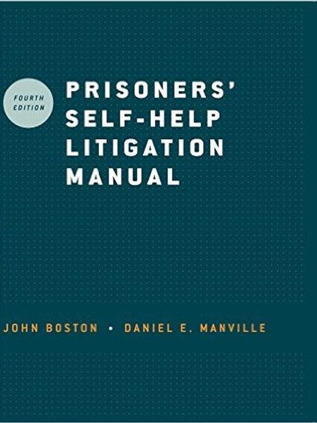 Prisoners' Self-Help Litigation Manual 4th Edition