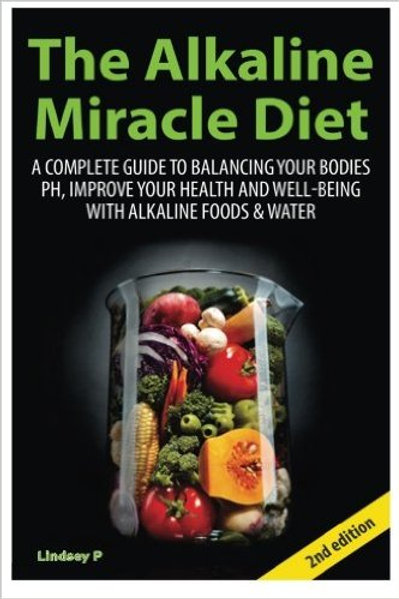 The Alkaline Miracle Diet