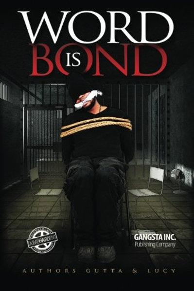 Word is Bond by Thomas Moyler