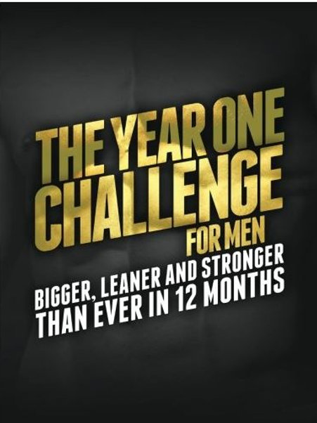 The Year One Challenge for Men: Bigger, Leaner