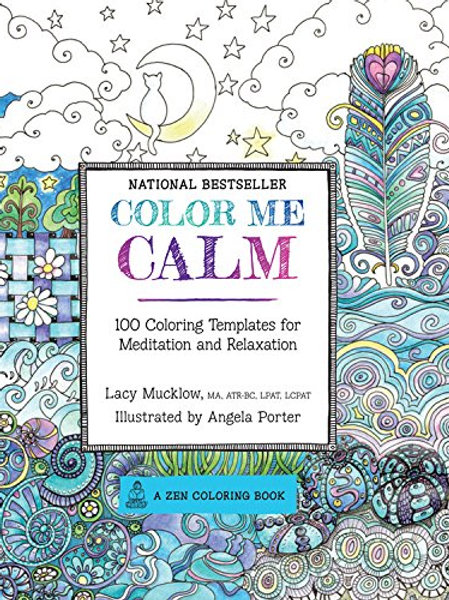 Color Me Calm: 100 Coloring Templates for...
