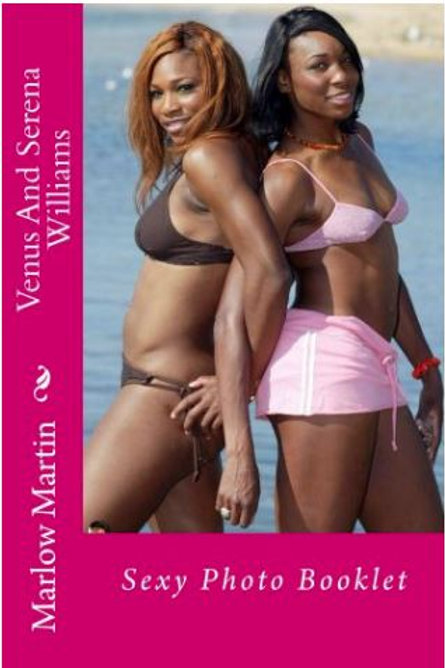 Venus And Serena Williams: Sexy Photo Booklet