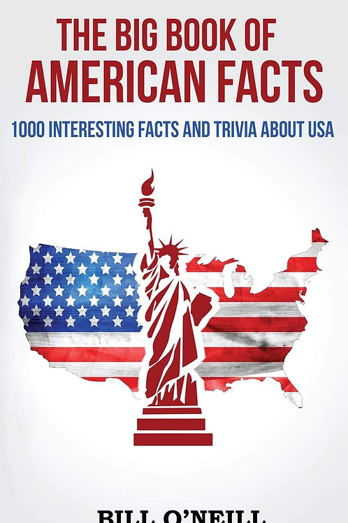 The Big Book of American Facts: 1000