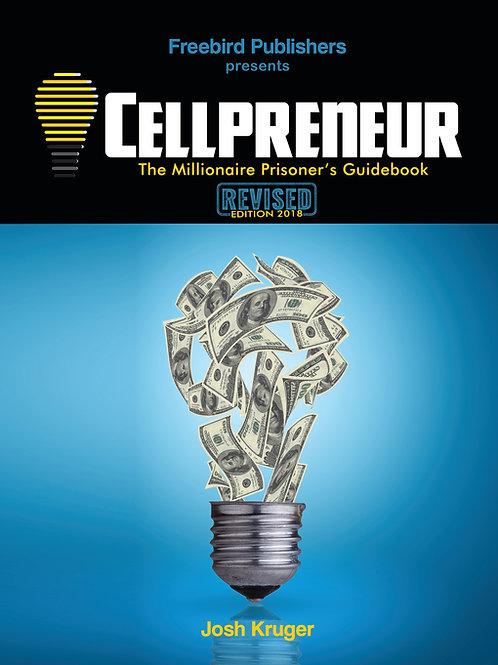 Cellpreneur: The Millionaire Prisoner's Guidebook