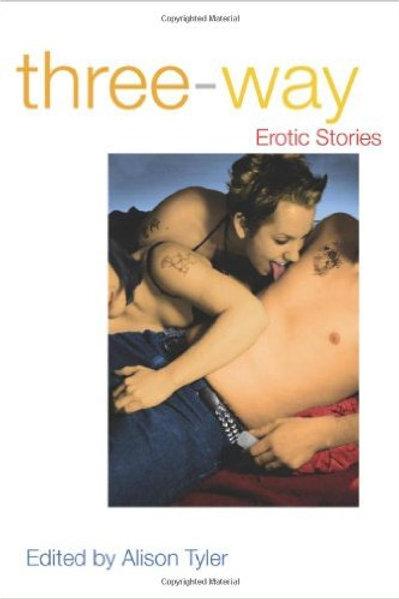 Three-Way: Erotic Stories