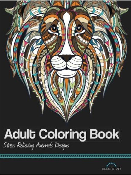 Adult Coloring Book: Stress Relieving Animal Desig