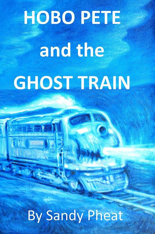 Hobo Pete and the Ghost Train E-Book
