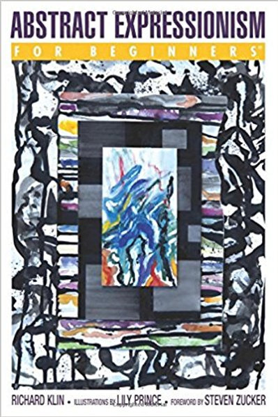 Abstract Expressionism For Beginners