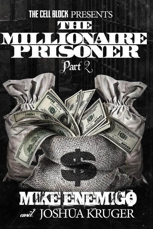 The Millionaire Prisoner Part 2