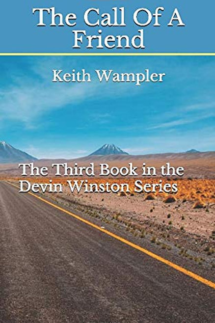 The Call Of A Friend (Devin Winston Series)