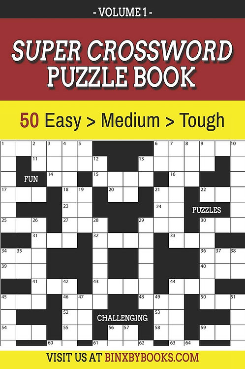 Super Crossword Puzzle Book Volume 1 East to Hard