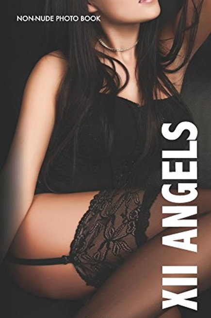 XII Angels: Non Nude Photo Book