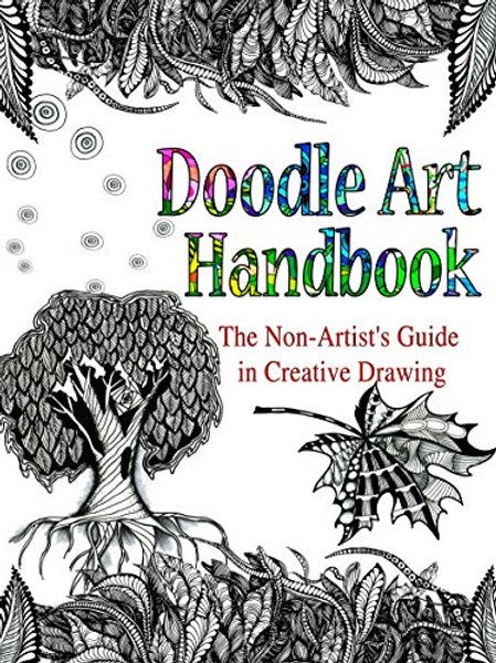 Doodle Art Handbook: The Non-Artist's Guide to Creative Drawing