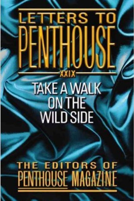 Letters to Penthouse XXIX: Take a Walk on the Wild