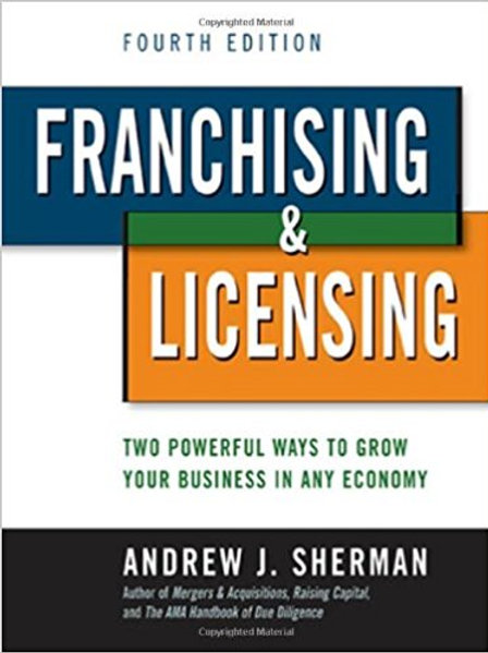Franchising & Licensing: Two Ways to Grow Your Bus