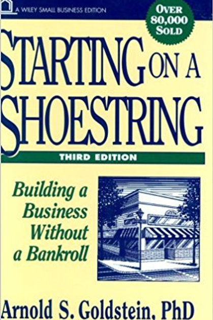 Starting On A Shoestring: Building A Business With