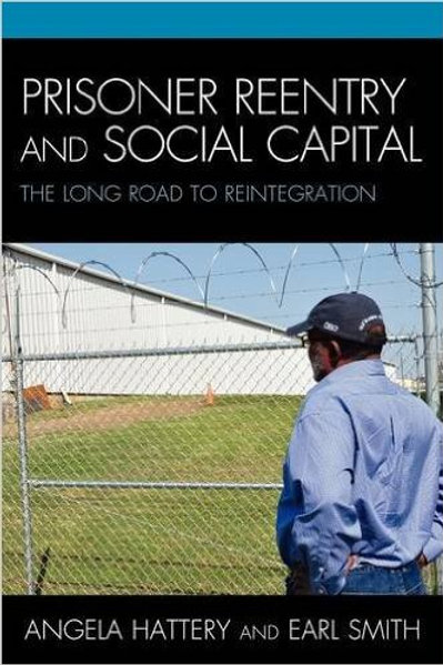 Prisoner Reentry and Social Capital: The Long Road