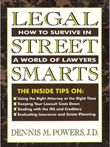 Legal Street Smarts: How To Survive in a World of