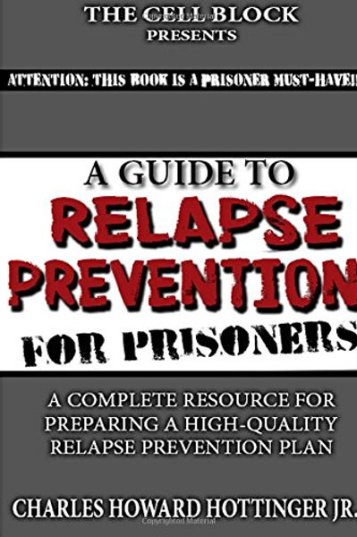 A Guide to Relapse Prevention for Prisoners