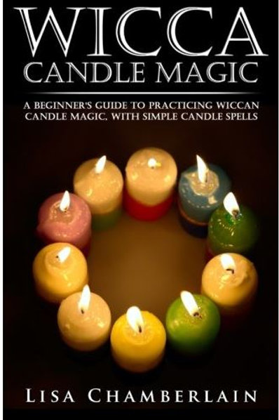 Wicca Candle Magic: A Beginner's Guide