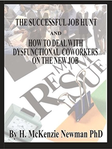 The Successful Job Hunt & How to Deal With....