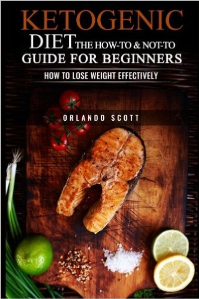 Ketogenic Diet: The How To & Not To Guide for begi