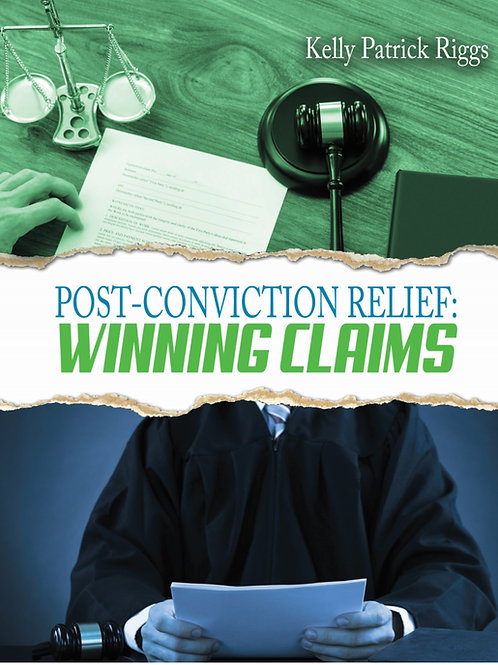 Post-Conviction Relief: Winning Claims E-Book