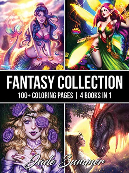 Fantasy Collection: An Adult Coloring Book with 100+ Incredible Coloring Pages