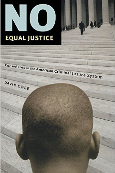 No Equal Justice: Race and Class in the American C