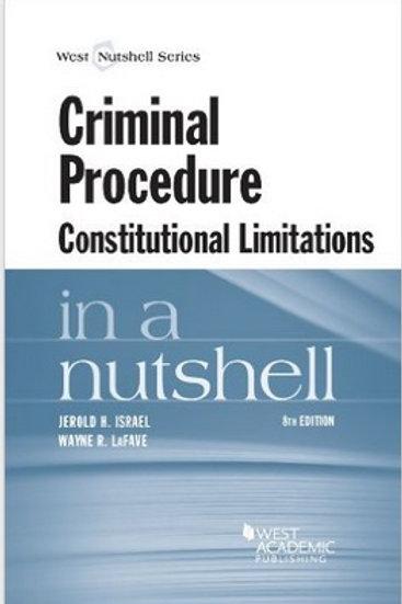 Criminal Procedure, Constitutional Limitations in