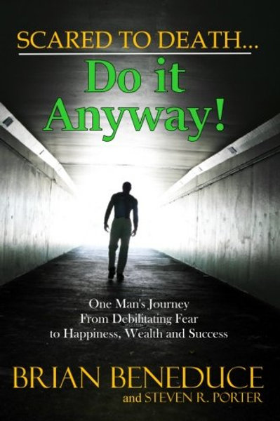Scared to Death: Do it Anyway