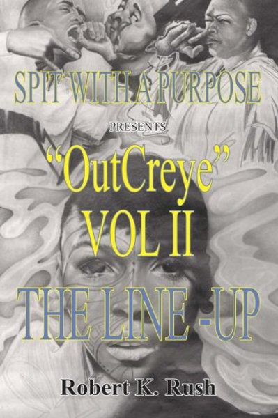 Out Creye Vol. II: The Line-Up