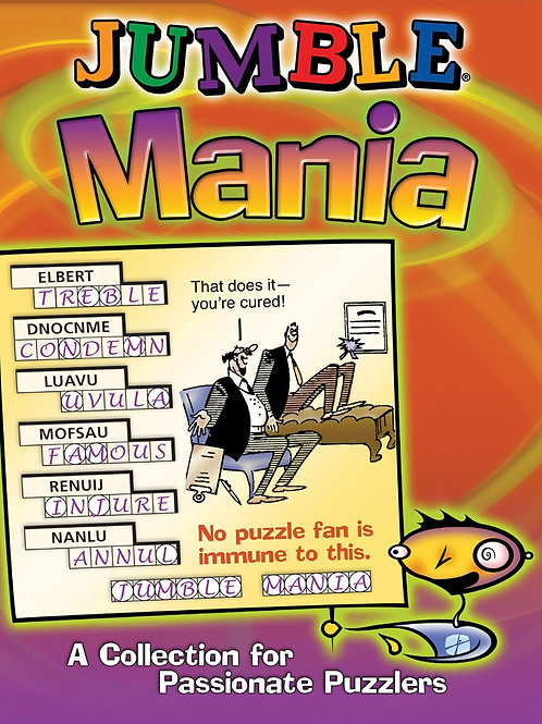 Jumble® Mania: A Collection for Passionate Puzzlers