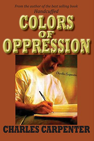 Colors of Oppression by Charles Carpenter