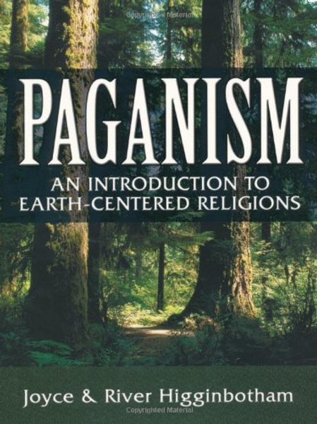 Paganism: An Introduction to Earth- Centered Relig