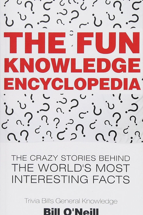 The Fun Knowledge Encyclopedia: The Crazy Stories