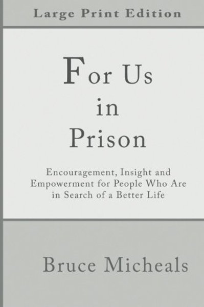 For Us in Prison by Bruce Michaels