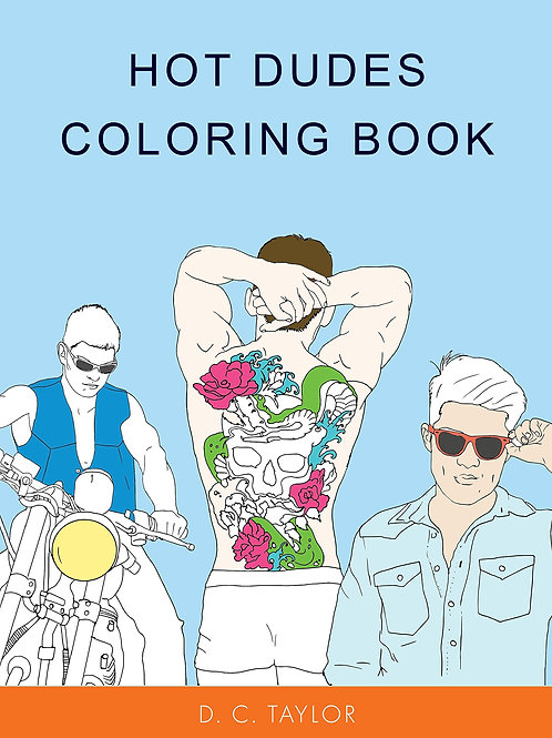 Hot Dudes Adult Coloring Book