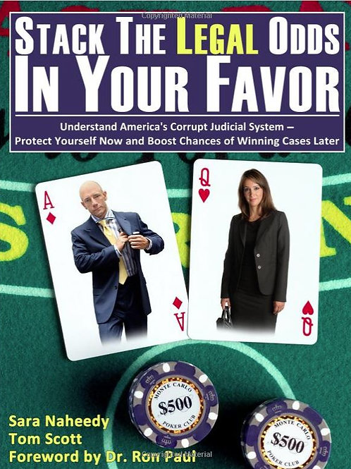 Stack the Legal Odds in Your Favor: Understand America's Corrupt Judicial System