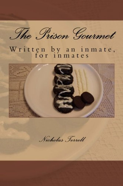 The Prison Gourmet