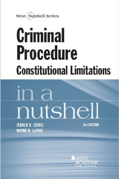 Criminal Procedure, Constitutional Limitations in