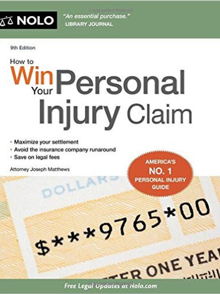 How to Win Your Personal Injury Claim Ninth Editio