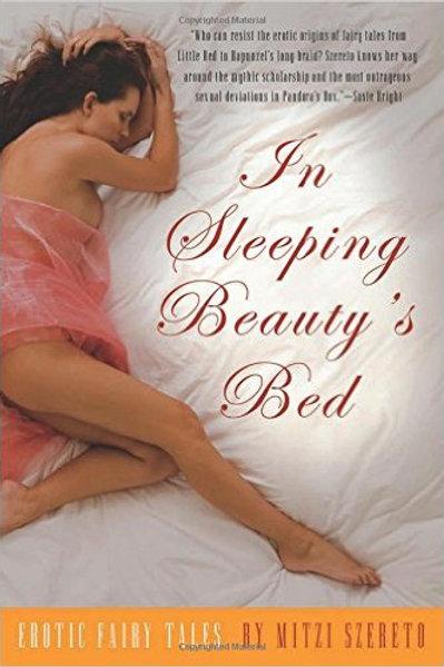 In Sleeping Beauty's Bed