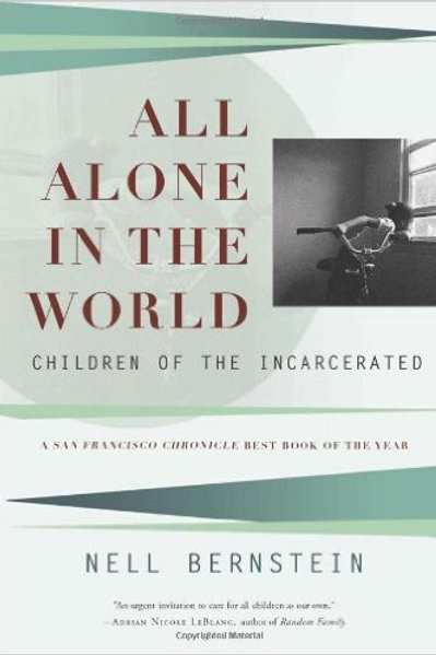 All Alone in the World: Children of the...